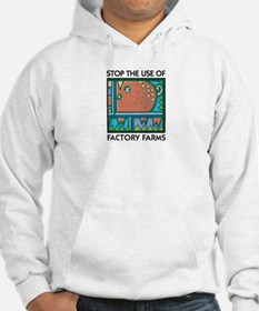Stop the Use of Factory Farms Hoodie