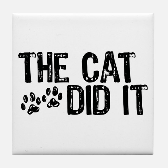 The Cat Did It Tile Coaster