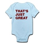 That's Just Great Infant Bodysuit