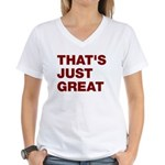 That's Just Great Women's V-Neck T-Shirt