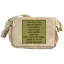 Animal Shelter Problems Messenger Bag