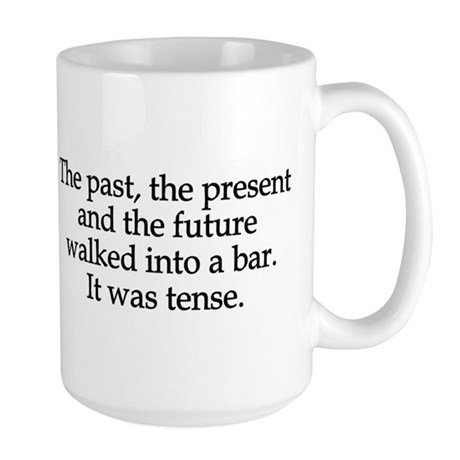 Past Present Future Tense Large Mug