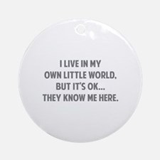 They Know Me Here Ornament (Round)
