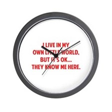 They Know Me Here Wall Clock