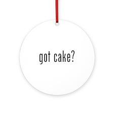 Got cake? Ornament (Round)