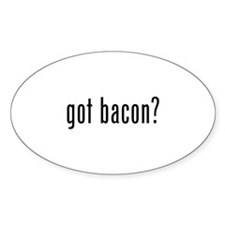 Got bacon? Decal