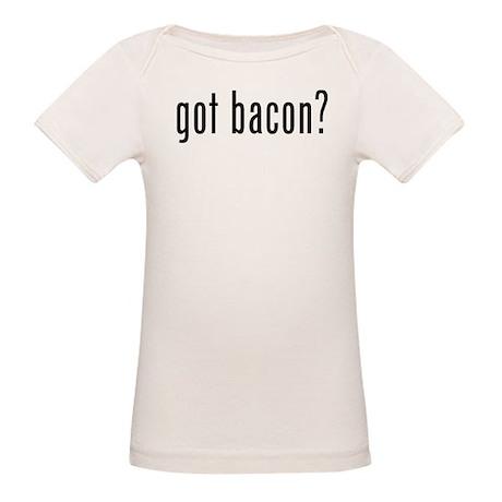 Got bacon? Organic Baby T-Shirt