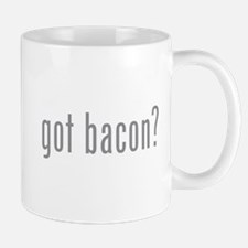 Got bacon? Mug