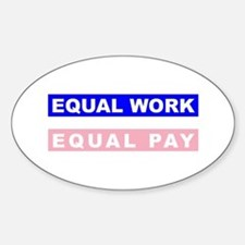 Equal Work Equal Pay Decal