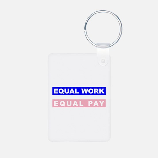Equal Work Equal Pay Aluminum Photo Keychain