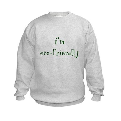 i'm eco-Friendly Kids Sweatshirt