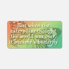 """""""Be the Butterfly"""" Aluminum License Plate"""