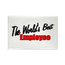 """""""The World's Best Employee"""" Rectangle Magnet"""