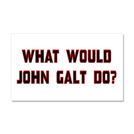 What Would J. Galt Do? Car Magnet 20 x 12