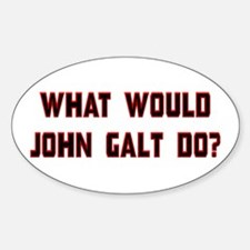 What Would J. Galt Do? Sticker (Oval)