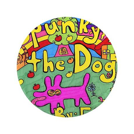 "Spunky the Dog 3.5"" Button"