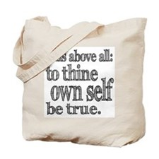 Shakespeare To Thy Own Self Be True Tote Bag