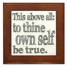 Shakespeare To Thy Own Self Be True Framed Tile