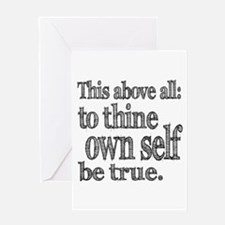 Shakespeare To Thy Own Self Be True Greeting Card