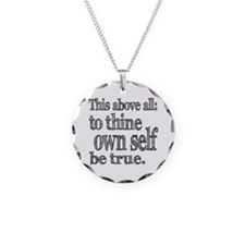 Shakespeare To Thy Own Self Be True Necklace