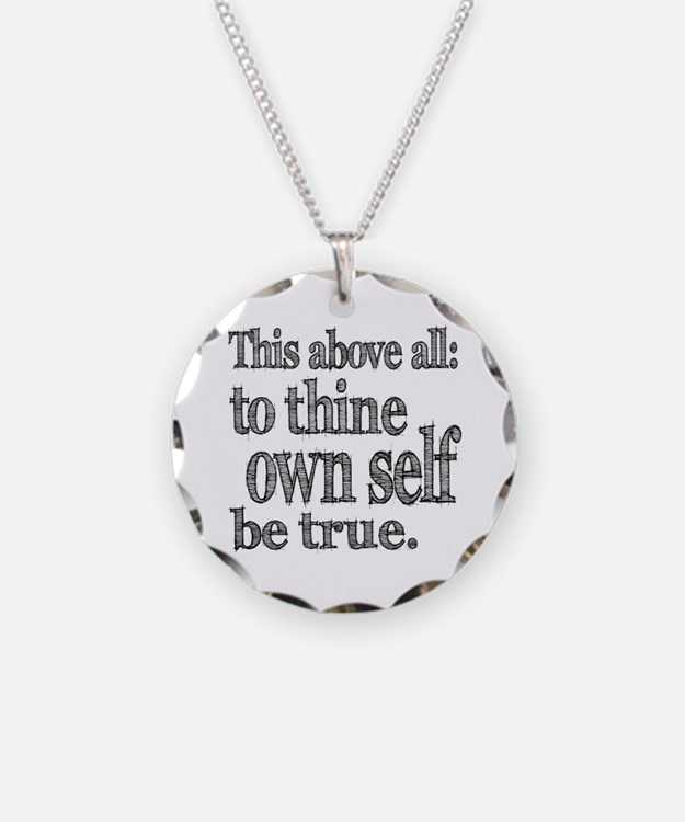 To Thine Own Self Be True Jewelry