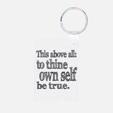 Shakespeare To Thy Own Self Be True Keychains