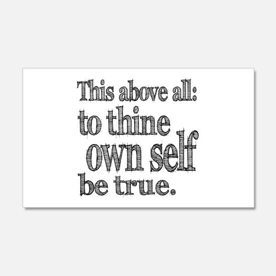 Shakespeare To Thy Own Self Be True 22x14 Wall Pee