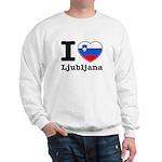 I love Ljubljana Sweatshirt