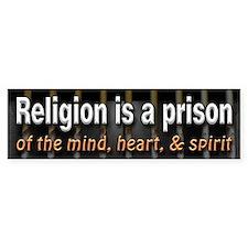 Religion is Prison Bumper Sticker