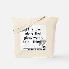Saint Teresa Love Quote Tote Bag