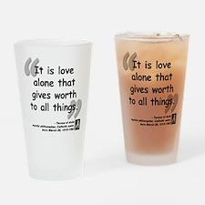 Saint Teresa Love Quote Drinking Glass
