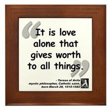 Saint Teresa Love Quote Framed Tile