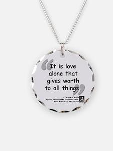 Saint Teresa Love Quote Necklace