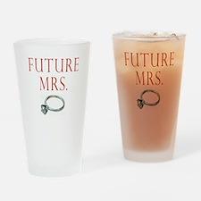 Future Mrs. Drinking Glass