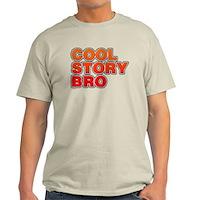 Cool Story Bro Light T-Shirt