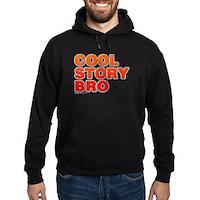 Cool Story Bro Hoodie (dark)