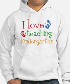 I Love Teaching Kindergarten Hoodie Sweatshirt