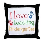 I Love Teaching Kindergarten Throw Pillow