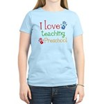 I Love Teaching Preschool Women's Light T-Shirt