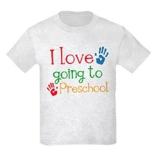 I Love Going To Preschool T-Shirt