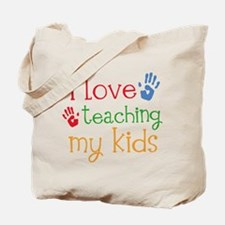 I Love Teaching My Kids Tote Bag