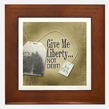 'Give Me Liberty... NOT DEBT! Framed Tile