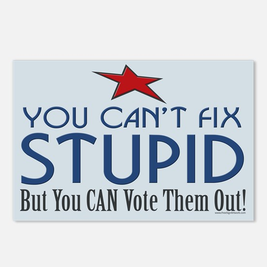 You can't fix stupid... Postcards (Package of 8)