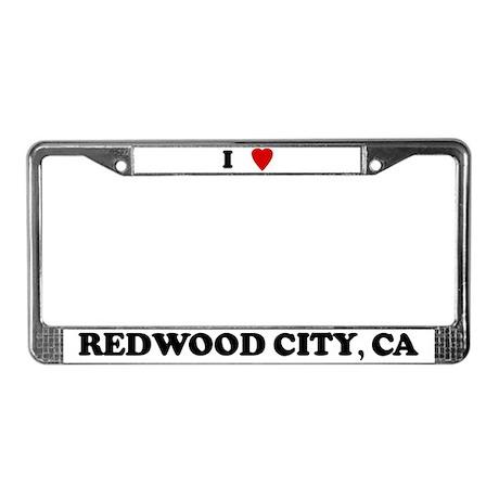 I Love Redwood City License Plate Frame