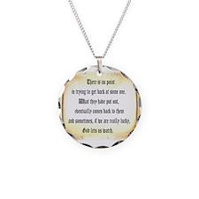 God Lets Us Watch Necklace