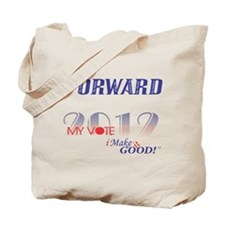 My Vote, I Make it GOOD! Tote Bag