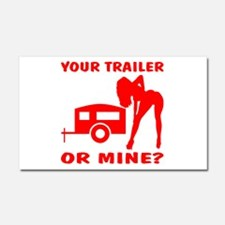 Your Trailer Or Mine? Car Magnet 20 x 12