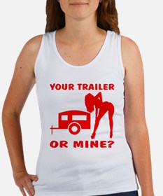 Your Trailer Or Mine? Women's Tank Top
