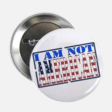 """I Am not American"" Stamp Button"