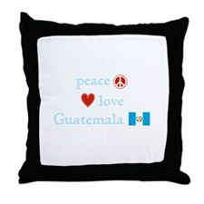 Peace, Love and Guatemala Throw Pillow